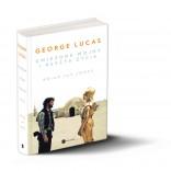 Zapowiedź książki: George Lucas – Gwiezdne Wojny i reszta życia
