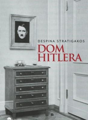 Dom Hitlera - wyd. Wielka Litera